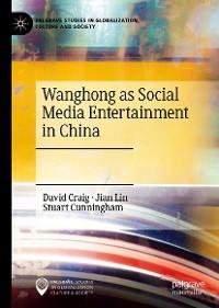 Cover Wanghong as Social Media Entertainment in China