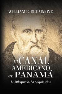 Cover EL CANAL AMERICANO EN PANAMÁ