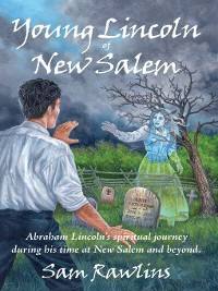 Cover Young Lincoln of New Salem
