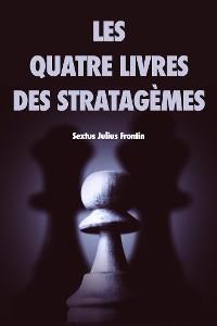 Cover Les quatre livres des stratagèmes