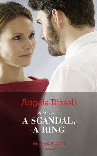 Cover Mistress, A Scandal, A Ring (Mills & Boon Modern) (Ruthless Billionaire Brothers, Book 2)