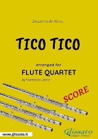 Cover Tico Tico - Flute Quartet SCORE