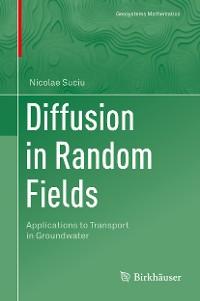 Cover Diffusion in Random Fields