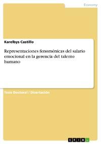 Cover Representaciones fenoménicas del salario emocional en la gerencia del talento humano