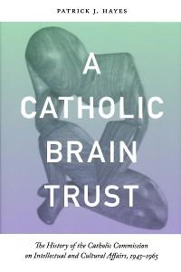 Cover Catholic Brain Trust