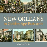 Cover New Orleans in Golden Age Postcards