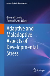 Cover Adaptive and Maladaptive Aspects of Developmental Stress