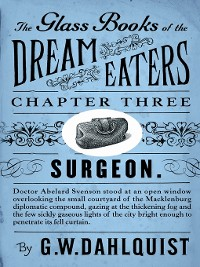Cover The Glass Books of the Dream Eaters (Chapter 3 Surgeon)