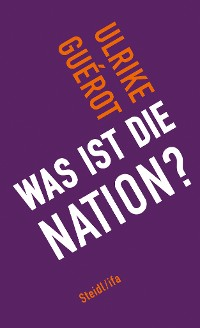 Cover Was ist die Nation?