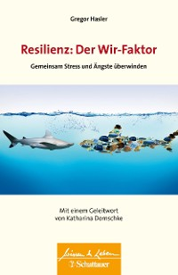 Cover Resilienz: Der Wir-Faktor