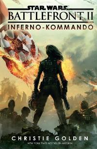 Cover Star Wars: Battlefront II - Inferno-Kommando