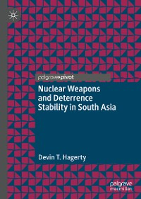 Cover Nuclear Weapons and Deterrence Stability in South Asia