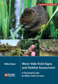 Cover Water Vole Field Signs and Habitat Assessment