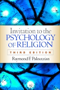 Cover Invitation to the Psychology of Religion, Third Edition