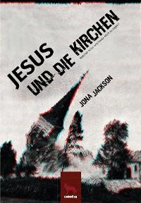 Cover Jesus und die Kirchen