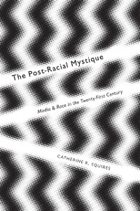 Cover Post-Racial Mystique