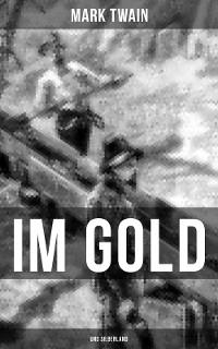 Cover Im Gold- und Silberland