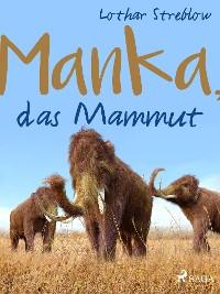 Cover Manka, das Mammut