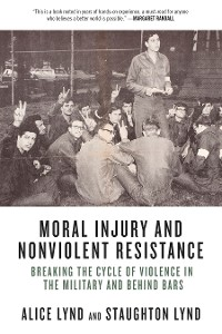 Cover Moral Injury and Nonviolent Resistance