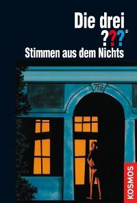 Cover Die drei ???, Stimmen aus dem Nichts (drei Fragezeichen)
