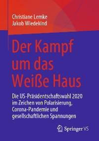 Cover Der Kampf um das Weiße Haus