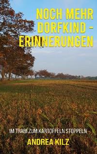 Cover Noch mehr Dorfkind - Erinnerungen