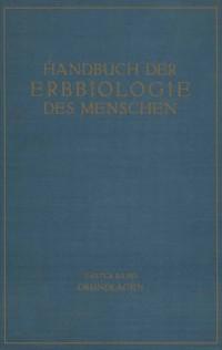 Cover Die Grundlagen der Erbbiologie des Menschen