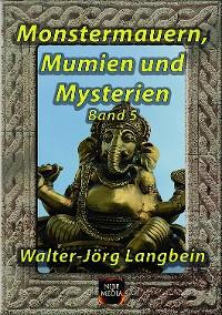 Cover Monstermauern, Mumien und Mysterien Band 5