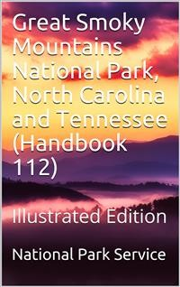 Cover Great Smoky Mountains National Park, North Carolina and Tennessee / Handbook 112
