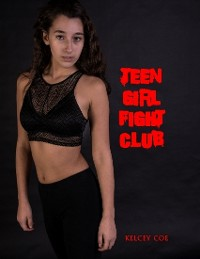 Cover Teen Girl Fight Club