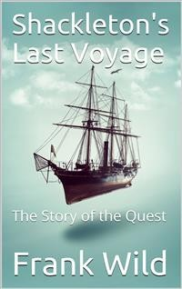 Cover Shackleton's Last Voyage / The Story of the Quest