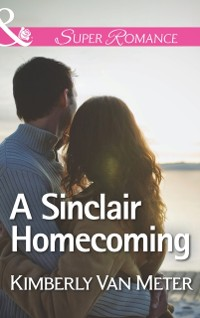 Cover Sinclair Homecoming (Mills & Boon Superromance) (The Sinclairs of Alaska, Book 3)