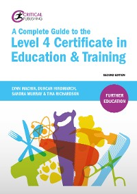 Cover A Complete Guide to the Level 4 Certificate in Education and Training