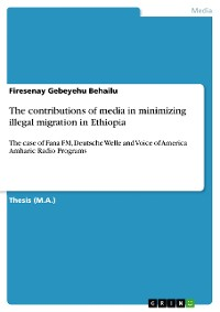 Cover The contributions of media in minimizing illegal migration in Ethiopia