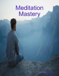 Cover Meditation Mastery