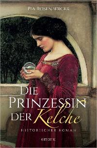 Cover Die Prinzessin der Kelche