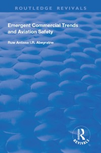 Cover Emergent Commercial Trends and Aviation Safety