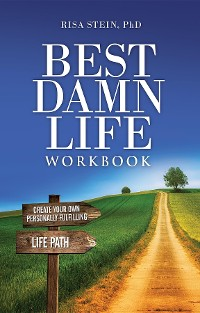 Cover Best Damn Life Workbook