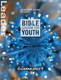Cover Bible Lessons for Youth Summer 2020 Leader