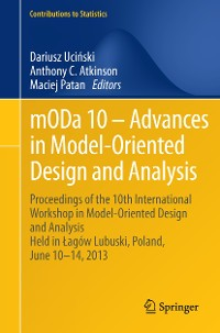 Cover mODa 10 – Advances in Model-Oriented Design and Analysis