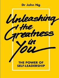 Cover Unleashing the Greatness In You