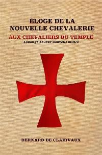 Cover Éloge De La Nouvelle Chevalerie