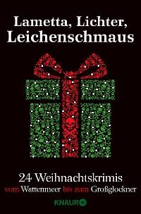 Cover Lametta, Lichter, Leichenschmaus