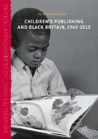Cover Children's Publishing and Black Britain, 1965-2015