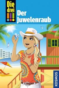 Cover Die drei !!!, 75, Tatort Hollywood 3: Der Juwelenraub (drei Ausrufezeichen)