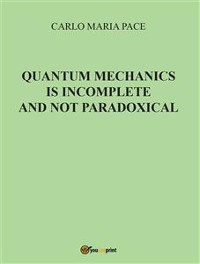 Cover Quantum Mechanics is incomplete and not paradoxical