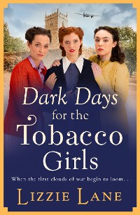 Cover Dark Days for the Tobacco Girls