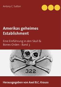 Cover Amerikas geheimes Establishment
