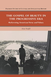 Cover The Gospel of Beauty in the Progressive Era