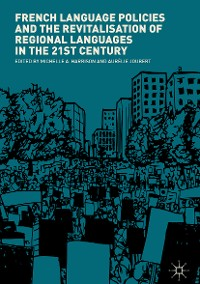 Cover French Language Policies and the Revitalisation of Regional Languages in the 21st Century
